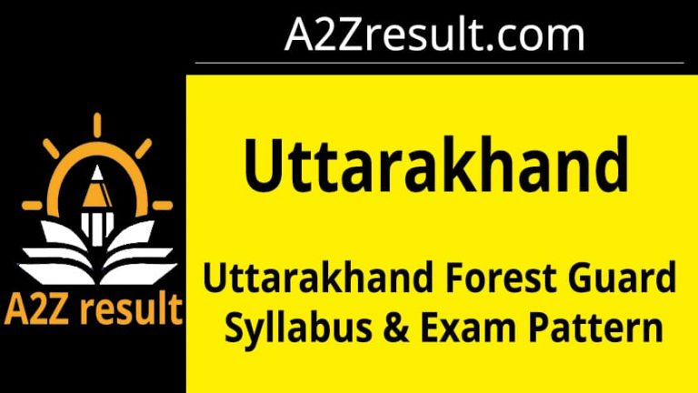 UKSSSC utrakhand Forest Guard Syllabus and Exam Pattern